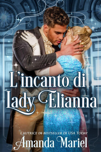 l-incanto-di-lady-elianna